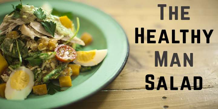 The Healthy Man Salad