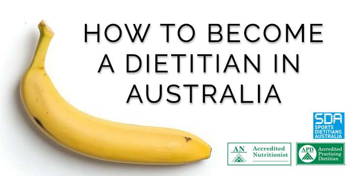 How to Become a Dietitian in Australia