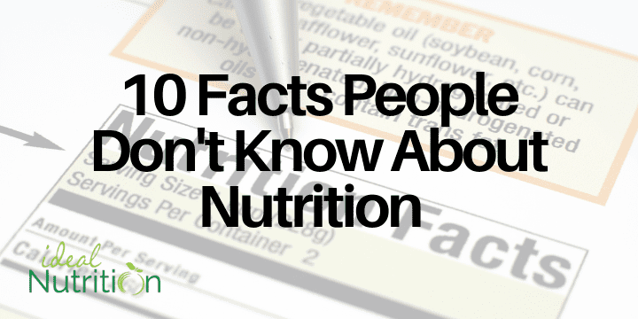 10 facts people don't know about nutrition